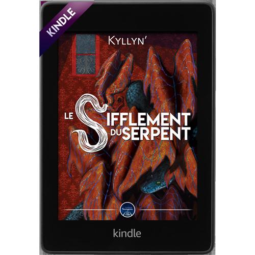 Kindle · Le Sifflement du serpent, Kyllyn'