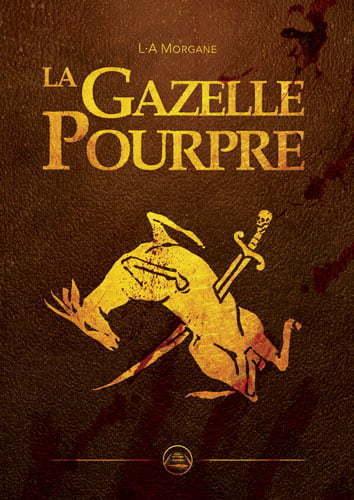 La Gazelle Pourpre, L.A. Morgane